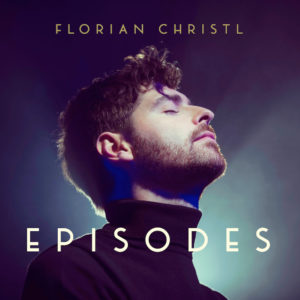 Florian Christl Album Episodes